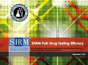 Recent SHRM Poll: Drug Testing Efficacy