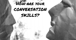 5 Tips on Developing Strong Conversation Skills