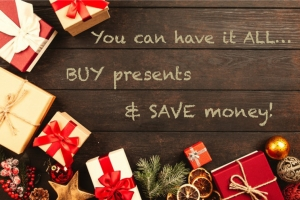 Save money and buy gifts